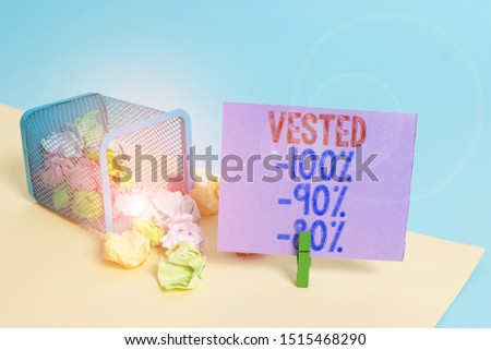 Word writing text Vested 100 Percent 90 Percent 80 Percent. Business concept for Eligible for Retirement Benefit based on years of Service Trash bin crumpled paper clothespin empty reminder office