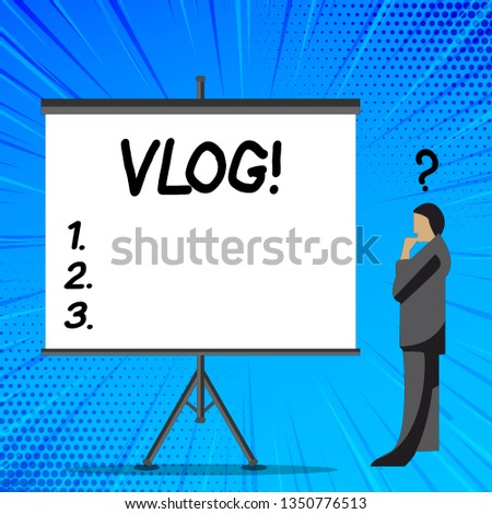 Word writing text Vlog. Business concept for Entertaining multimedia self broadcasting news reporting stories Businessman with Question Mark Above his Head Standing Beside Blank Screen.