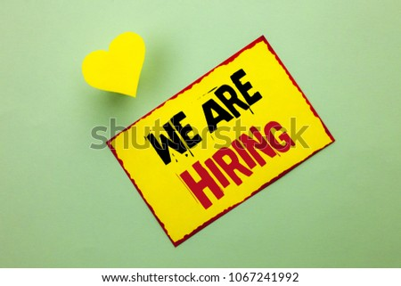 Word writing text We Are Hiring. Business concept for Talent Hunting Job Position Wanted Workforce HR Recruitment written Yellow Sticky Note Paper the Plain background Heart next to it. #1067241992