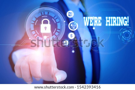 Word writing text We Re Hiring. Business concept for recently employ someone or pay him to do particular job Woman wear formal work suit present presentation using smart latest device.
