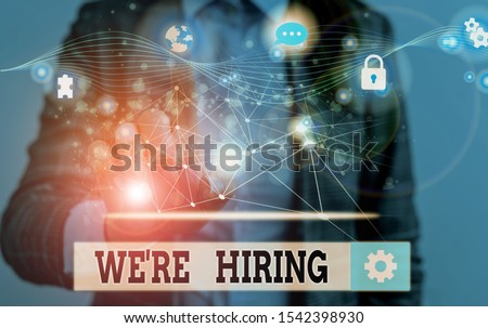 Word writing text We Re Hiring. Business concept for recently employ someone or pay him to do particular job Picture photo system network scheme modern technology smart device.