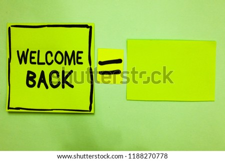 Free photos welcome back message avopix word writing text welcome back business concept for warm greetings arrived repeat gladly accepted pleased m4hsunfo