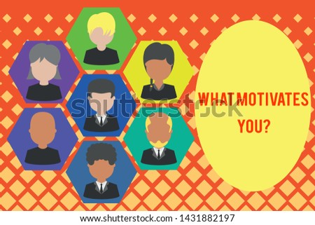 Word writing text What Motivates Youquestion. Business concept for know reasons why you want to wake up each morning Pictures frames chief executive and staff. Organization employees structure.