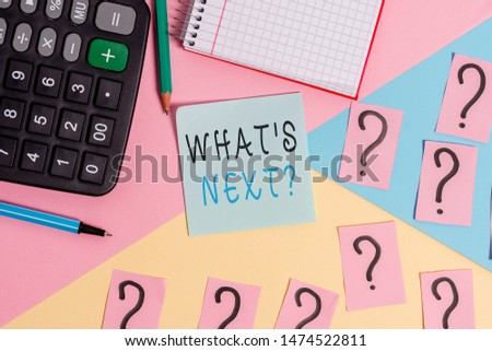 Word writing text What S Next Question. Business concept for asking demonstrating about his coming actions or behaviors Mathematics stuff and writing equipment above pastel colours background. #1474522811