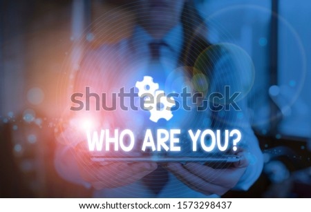 Word writing text Who Are You Question. Business concept for Identify yourself description demonstratingal characteristics.