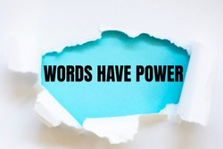 Word writing text WORDS HAVE POWER. Business concept