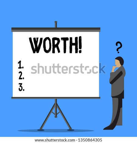 Word writing text Worth. Business concept for Measurement of demonstratingal and financial significance importance Businessman with Question Mark Above his Head Standing Beside Blank Screen.