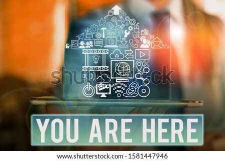 Word writing text You Are Here. Business concept for This is your location reference point global positioning system. #1581447946
