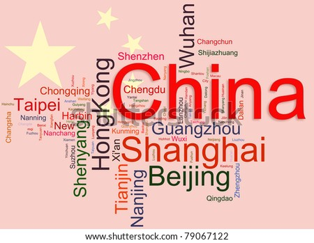 Wordcloud representing cities of china on its flag background. The emphasis given to cities with large population.