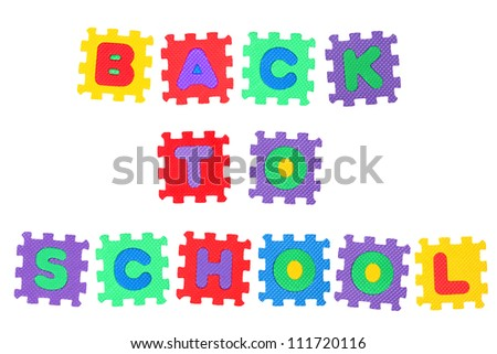 Words Back to school, from letter puzzle, isolated on white background.