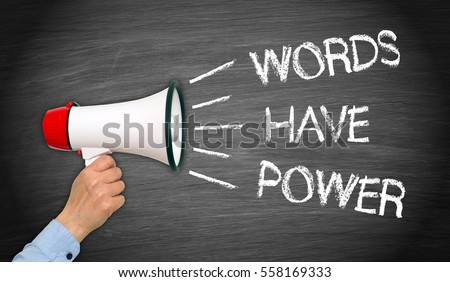Words have Power Megaphone with Hand #558169333