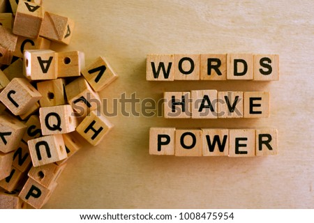 Words Have Power word cube on wood background ,English language learning concept #1008475954