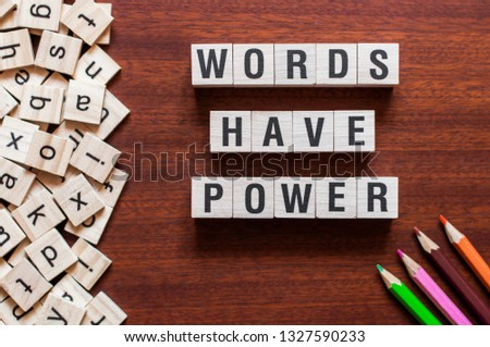 Words Have Power word cube on wood background ,English language learning concept #1327590233