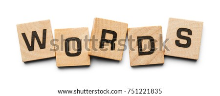 Words Spelled with Wood Tiles Isolated on a White Background.