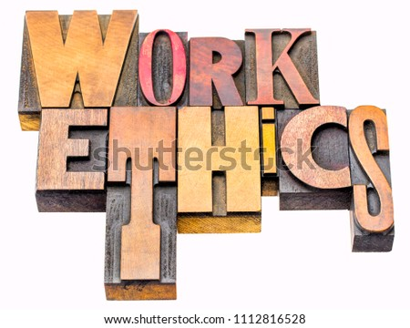 work ethics - isolated word abstract in vintage letterpress printing blocks #1112816528