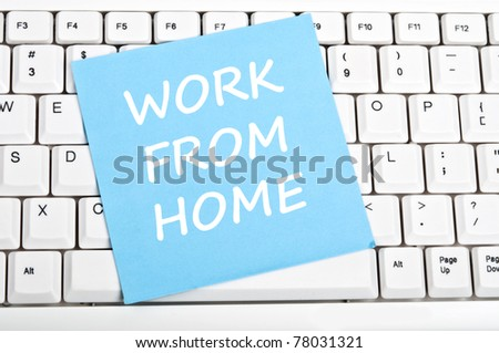 Work from home mesage on keyboard