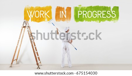 work in progress concept, painter man with paint roller, isolated writing on the blank white wall