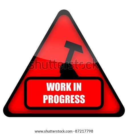 Work In Progress red sign isolated on white background
