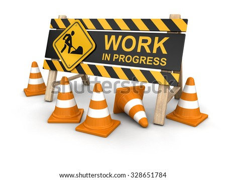 Work in progress sign and traffic cones. Image with clipping path