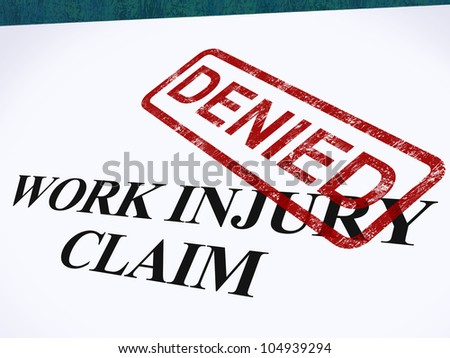 Work Injury Claim Denied Showing Medical Expenses Refused