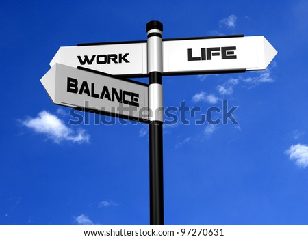 Work Life Balance Image of a signpost offering the directions to work and life, with balance between the two - stock photo