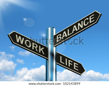 Work Life Balance Signpost Shows Career And Leisure Harmony - stock photo