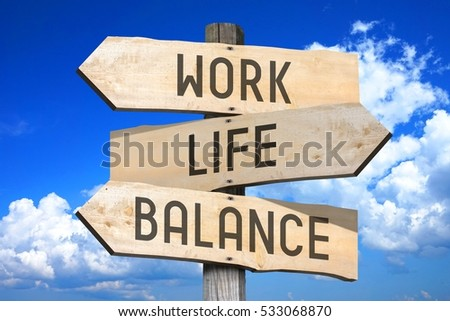 Work, life, balance - wooden signpost #533068870