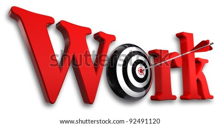 work red word and conceptual target with arrow on white background