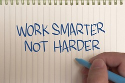 Work smarter not harder, text words typography written on paper, life and business motivational inspirational concept