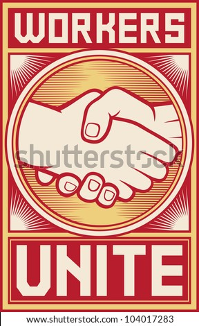 workers unite poster (workers unite design, handshake design)