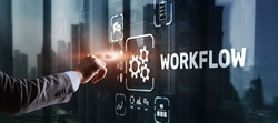 Workflow Repeatability Systematization Buisness Process. Business Technology Internet