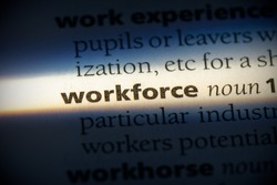 workforce word in a dictionary. workforce concept, definition.