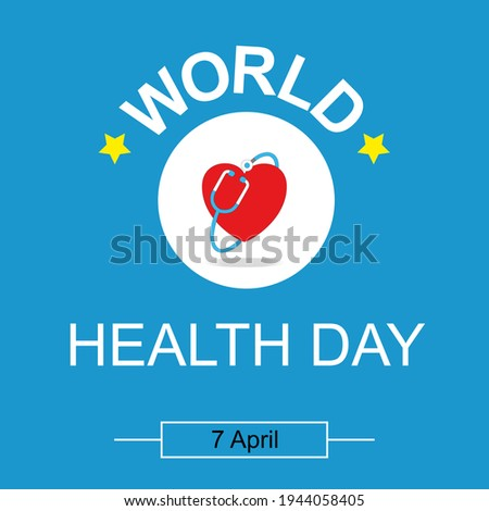 World Health Day. Healthcare, health protection and global medicine poster. Illustration of world health day, international event. Stethoscope design