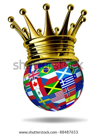 World leader with global flags with countries as United States,England,Europe,Italy,Greece,China with a gold crown representing leadership and victory in international trade and world business.