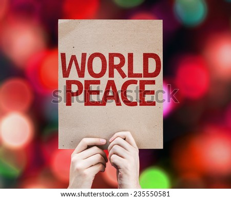 World Peace card written on colorful background with defocused lights