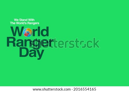 WORLD RANGER DAY text on green background. WORLD RANGER DAY Concept. 3D illustration or 3D Rendering Stock photo ©