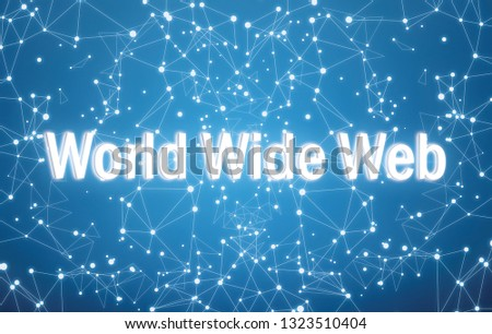 World Wide Web on digital interface and blue network background