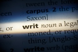 writ word in a dictionary. writ concept, definition.