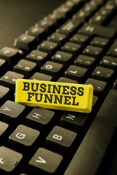 Writing displaying text Business Funnel. Business overview purchasing process that businesses lead their customers Typing Online Website Informations, Editing And Updating Ebook Contents