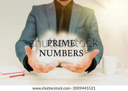 Writing displaying text Prime Numbers. Business overview a positive integer containing factors of one and itself Discussing Important Idea Presenting And Explaining Business Plan Designs Stock fotó ©