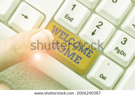 Writing displaying text Welcome Home. Business concept Expression Greetings New Owners Domicile Doormat Entry Abstract Fixing Internet Problem, Maintaining Online Connection Stock photo ©