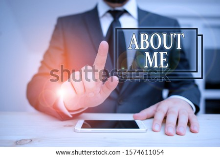 Writing note showing About Me. Business photo showcasing telling someone list of your good and bad traits and past events Male human wear formal clothes present use hitech smartphone.