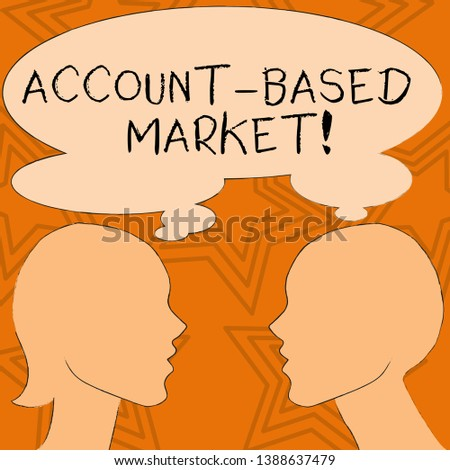 Writing note showing Account Based Market. Business photo showcasing resources target a key group of specific accounts Silhouette Sideview Profile of Man and Woman Thought Bubble.