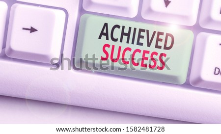 Writing note showing Achieved Success. Business photo showcasing the achievement of desired visions and planned goals.