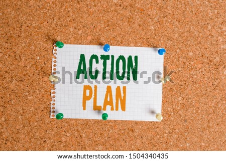 Writing note showing Action Plan. Business photo showcasing detailed plan outlining actions needed to reach goals or vision Corkboard size paper thumbtack sheet billboard notice board.