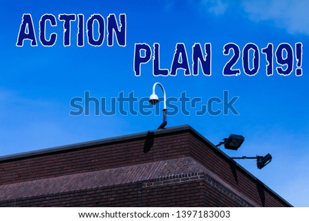 Writing note showing Action Plan 2019. Business photo showcasing proposed strategy or course of actions for current year. #1397183003