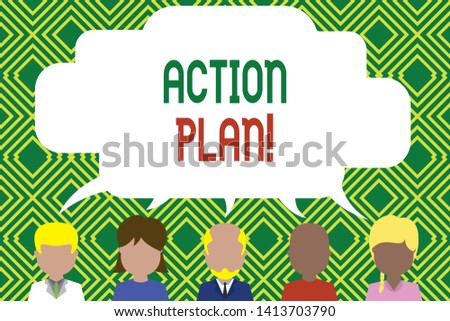 Writing note showing Action Plan. Business photo showcasing proposed strategy or course of actions for certain time Five different persons sharing speech bubble People talking.