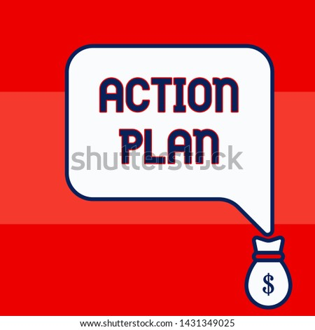 Writing note showing Action Plan. Business photo showcasing proposed strategy or course of actions for certain time Isolated front speech bubble pointing down dollar USD money.