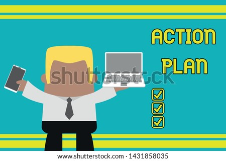 Writing note showing Action Plan. Business photo showcasing proposed strategy or course of actions for certain time Professional man holding laptop in left mobile phone right.