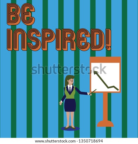 Writing note showing Be Inspired. Business photo showcasing fill someone with urge or ability to do or feel something Woman Holding Stick Pointing to Chart of Arrow on Whiteboard.